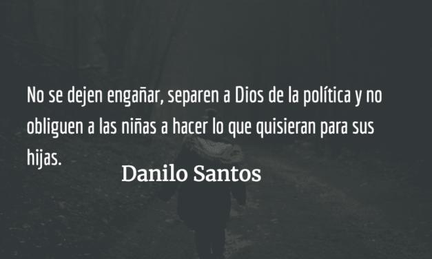 Las niñas también son el prójimo. Danilo Santos.