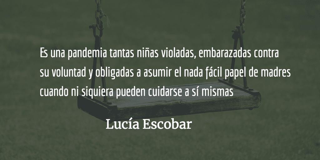 Violación y maternidad forzada. Lucía Escobar.