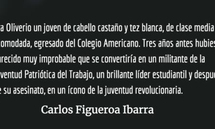 Oliverio, con el corazón en un puño. Carlos Figueroa Ibarra.