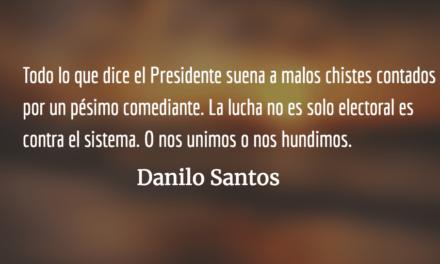 Los malos chistes de un pésimo comediante. Danilo Santos.