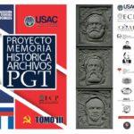 Los archivos soviéticos del PGT ― Un documento para la construcción popular de nuestra memoria histórica. Mario Roberto Morales.