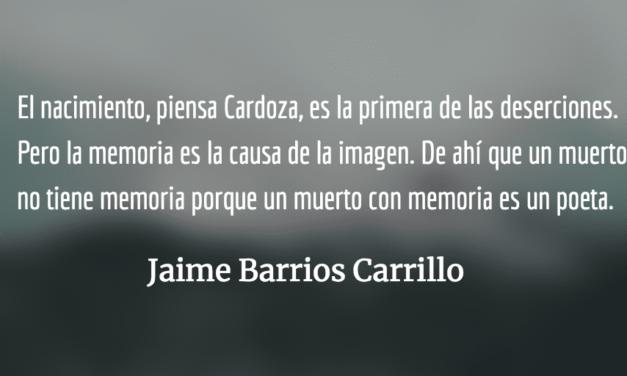 ¿Qué es ser Luis Cardoza y Aragón? Jaime Barrios Carrillo