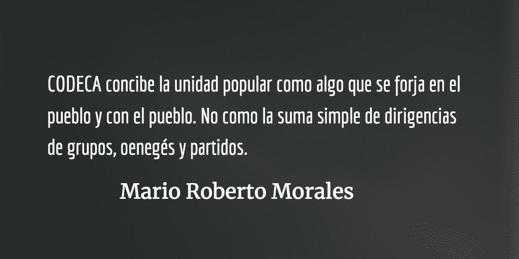 La propuesta política CODECA. Mario Roberto Morales.