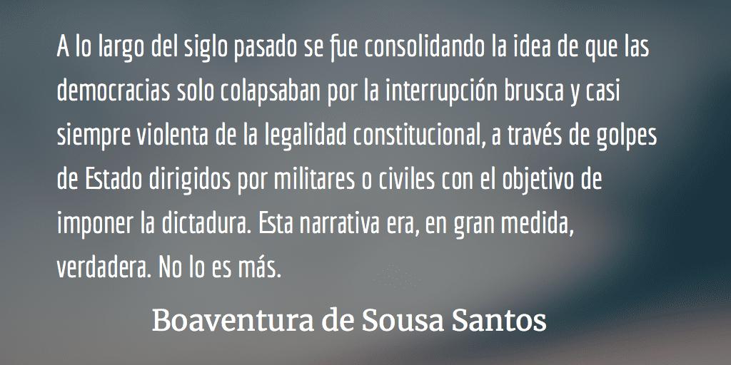 Brasil: las democracias también mueren democráticamente. Boaventura de Sousa Santos.