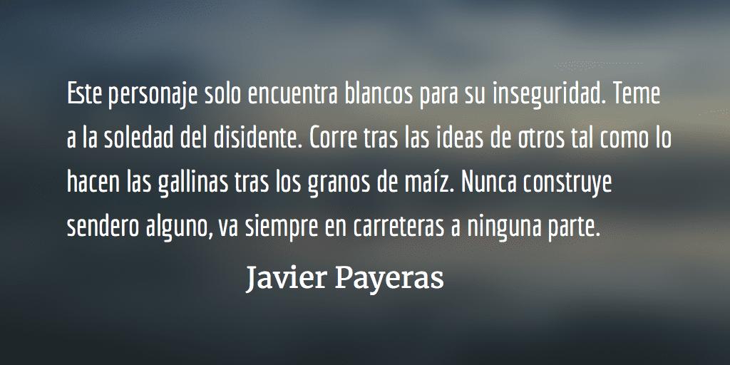 Turistas de la realidad. Javier Payeras.