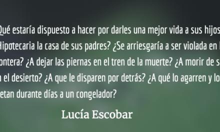 Vamos patria a caminar (al norte). Lucía Escobar.
