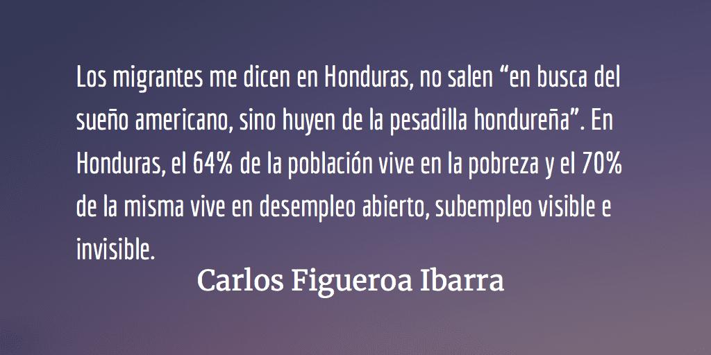 Detrás de la Caravana Migrante. Carlos Figueroa Ibarra.