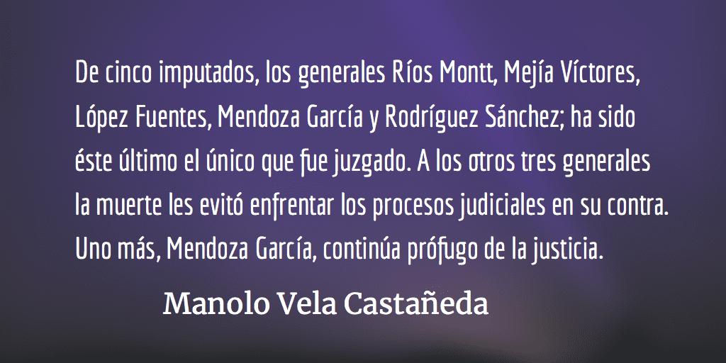 Tras los rastros del genocidio guatemalteco (Primera parte). Manolo Vela Castañeda.