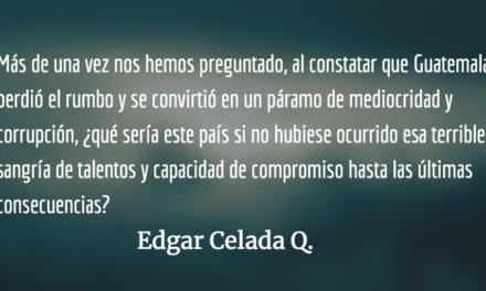 «…en las calles, exigiendo libertad» Edgar Celada Q.
