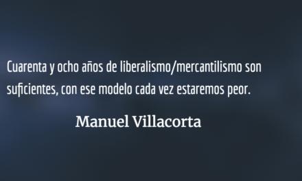 Liberalismo/mercantilismo: 48 años en el poder. Manuel Villacorta.