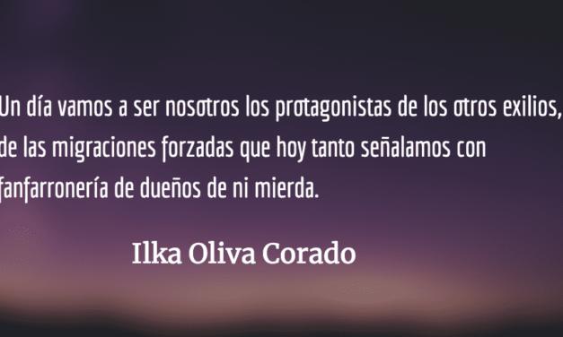 Los otros exilios. Ilka Oliva Corado.
