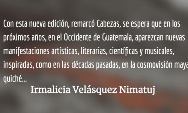 """Nueva traducción y edición del """"Popol Wuj"""". Irmalicia Velásquez Nimatuj."""