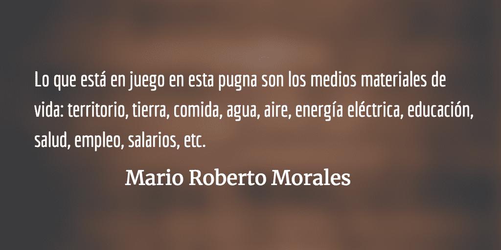 Unidad de clase y alianzas varias. Mario Roberto Morales.