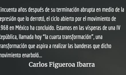 A cincuenta años del movimiento de 1968 en México. Carlos Figueroa Ibarra.