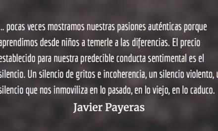 La educación sentimental. Javier Payeras.