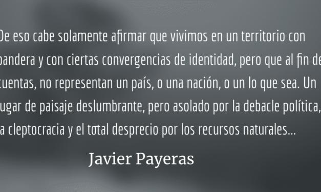 Los paisajes de nuestra identidad fallida. Javier Payeras.