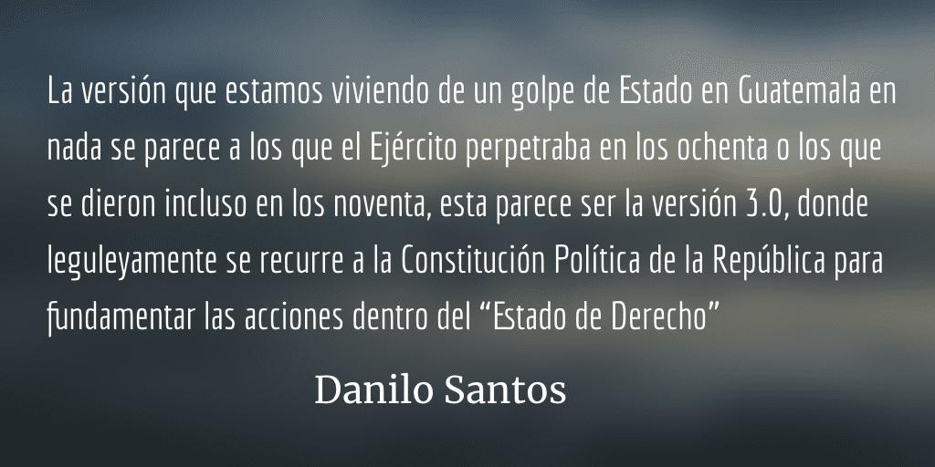 Golpe de Estado 3.0. Danilo Santos.