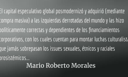 La voluntad controlada. Mario Roberto Morales.