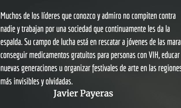 Entre ser líder y ser un individuo cualquiera. Javier Payeras.