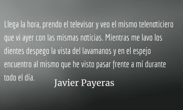 Los mismos. Javier Payeras.