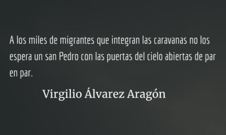Era solo de perder el miedo. Virgilio Álvarez Aragón.