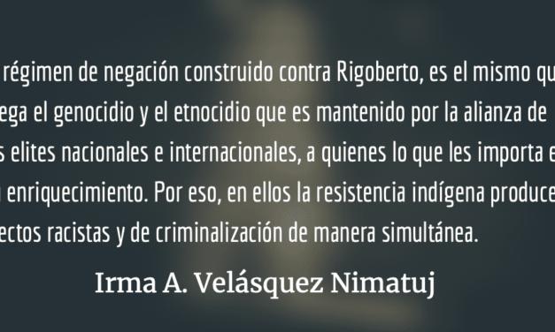 Rigoberto Juárez Mateo condenado a muerte por las elites guatemaltecas. Irma A. Velásquez Nimatuj.