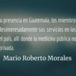 La Brigada Médica Cubana. Mario Roberto Morales.