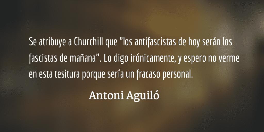 Antoni Aguiló: «Ser mujer no te hace feminista, ser homosexual no te hace activista»