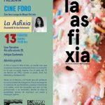 La Asfixia, documental de Ana Bustamante
