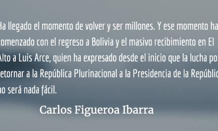 Bolivia, volveremos y seremos millones