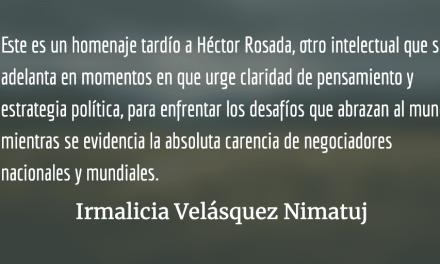 Héctor Rosada Granados (1942-2020)