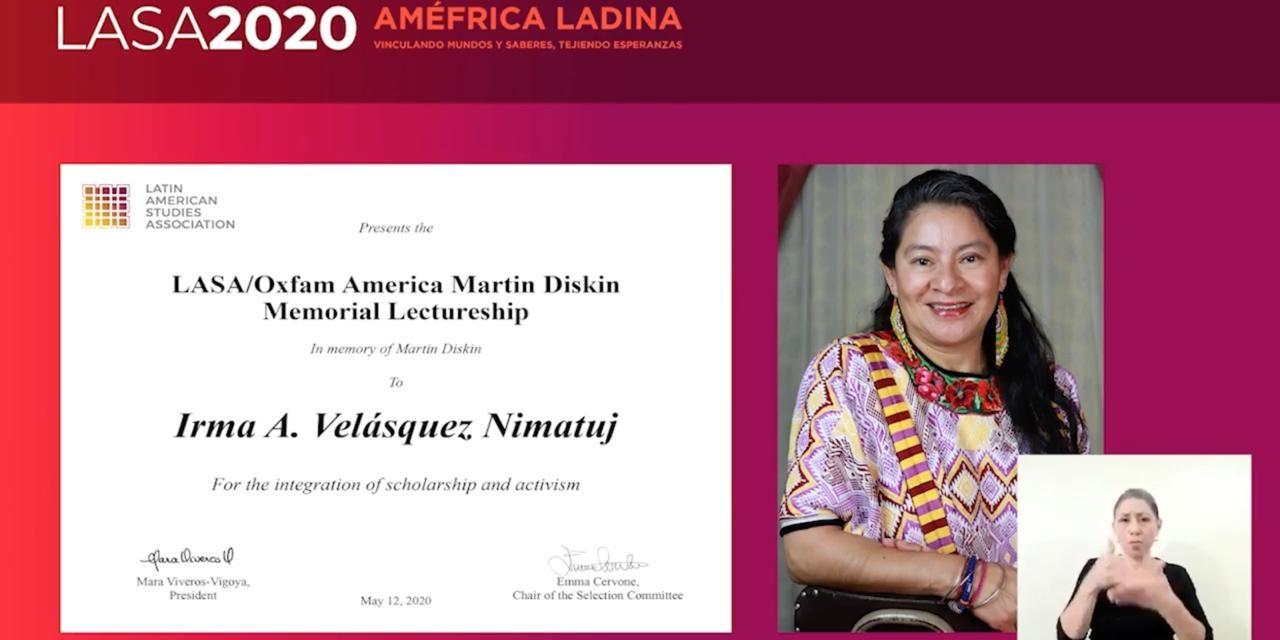 Premio Martin Diskin, LASA/Oxfam, para Irmalicia Velásquez Nimatuj