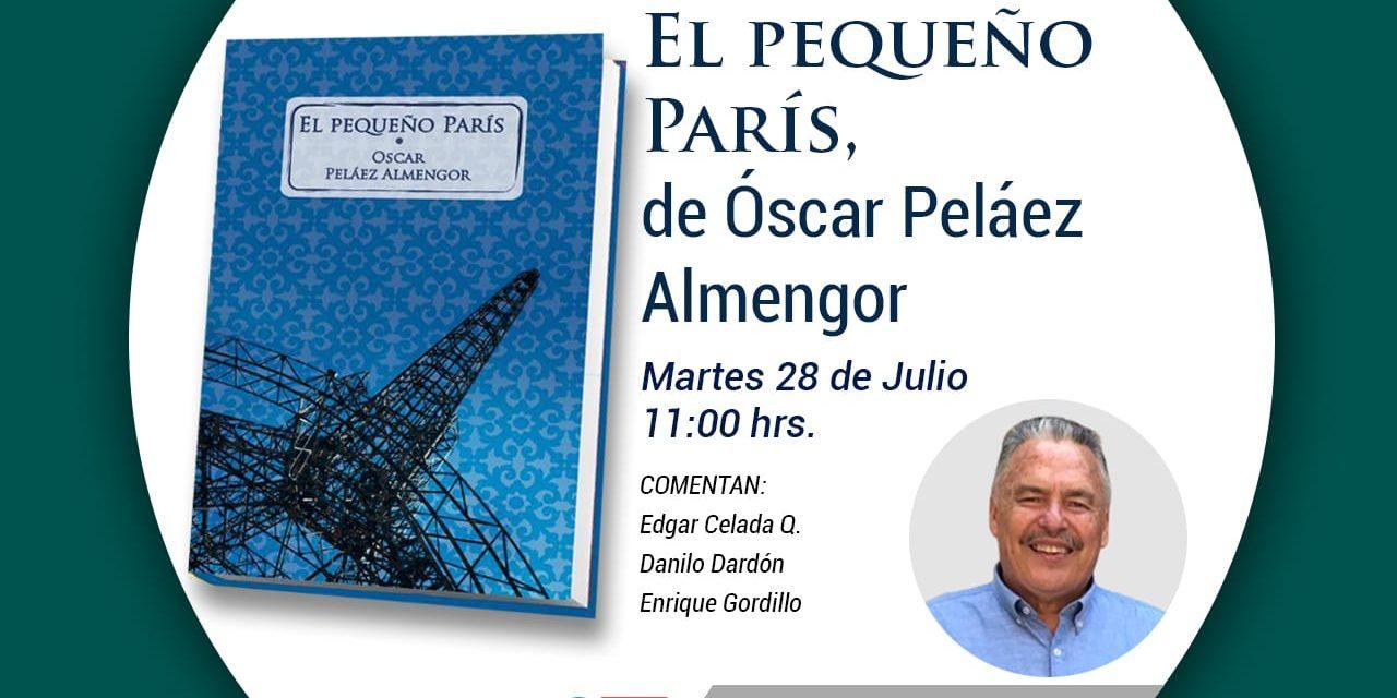 El pequeño París, de Óscar Peláez Almengor