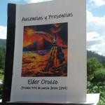 Poemas de «Ausencias y presencias», de Elder Orozco
