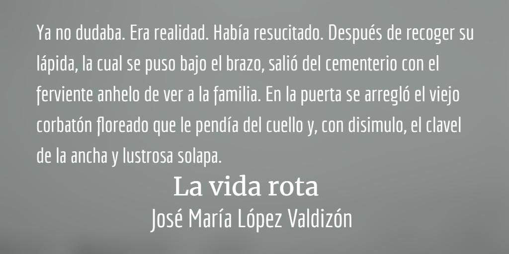 José María López Valdizón, pensamiento y compromiso social