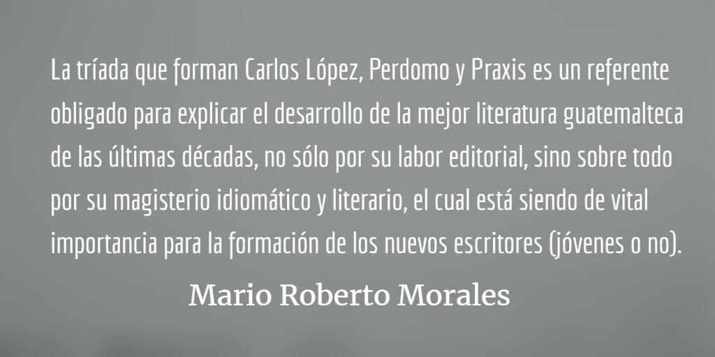 Dos buenas noticias literarias ─ El Premio Nacional de Literatura y el Premio Praxis de Poesía