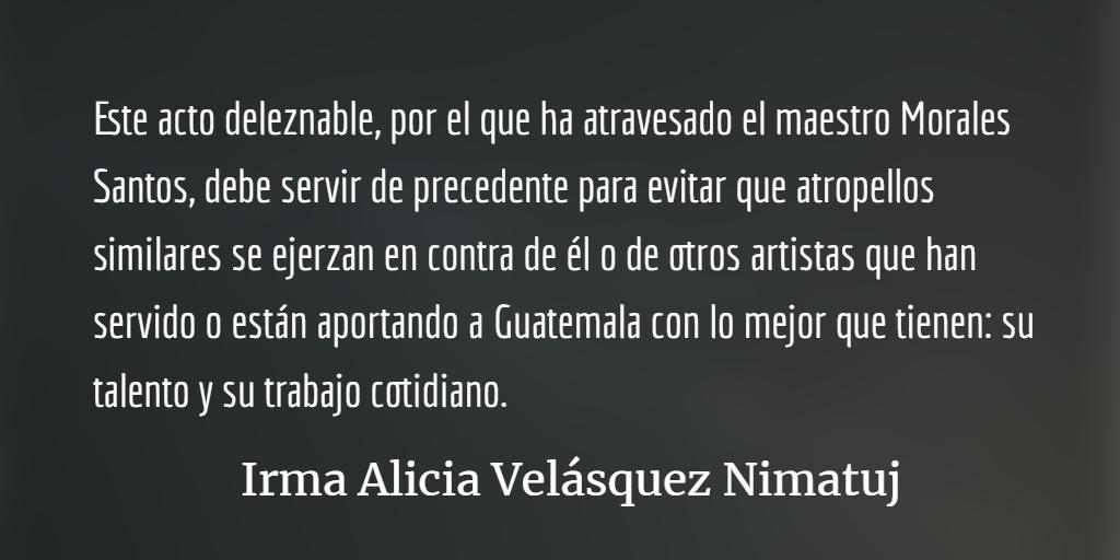 Francisco Morales Santos y la dignificación de las y los creadores guatemaltecos