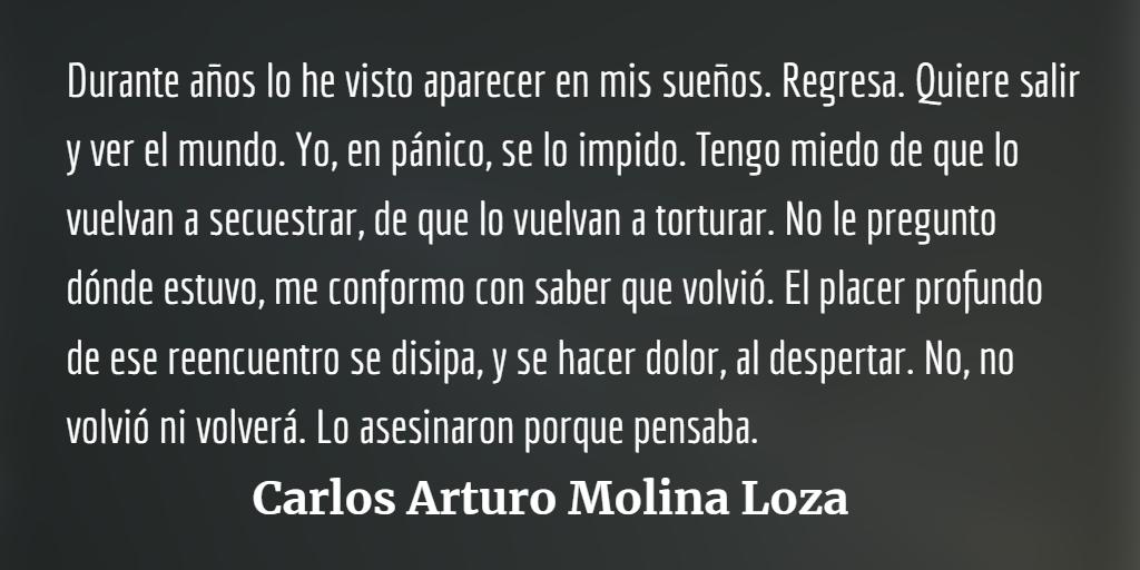 Juan Luis Molina Loza, medio siglo de ausencia presente