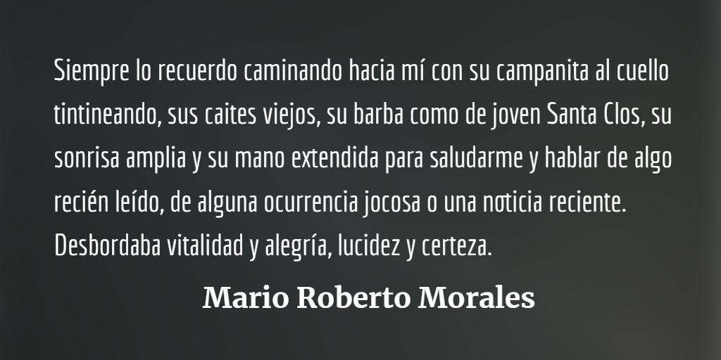 Juan Luis Molina Loza: Lucidez, alegría, presencia tutelar