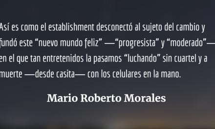 «Progresismo» y «Moderación» – La receta política «correcta» para vivir bien en este «nuevo mundo feliz»
