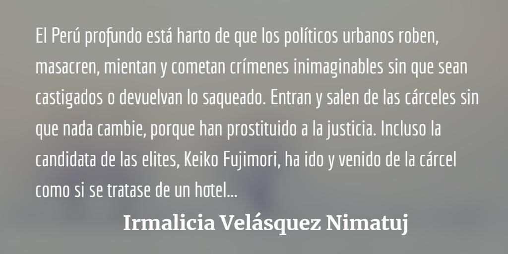 Pedro Castillo y el hartazgo de los de debajo de ser gobernados por corruptos